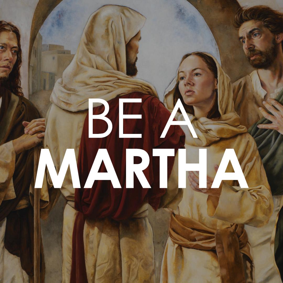 Be a Martha.png