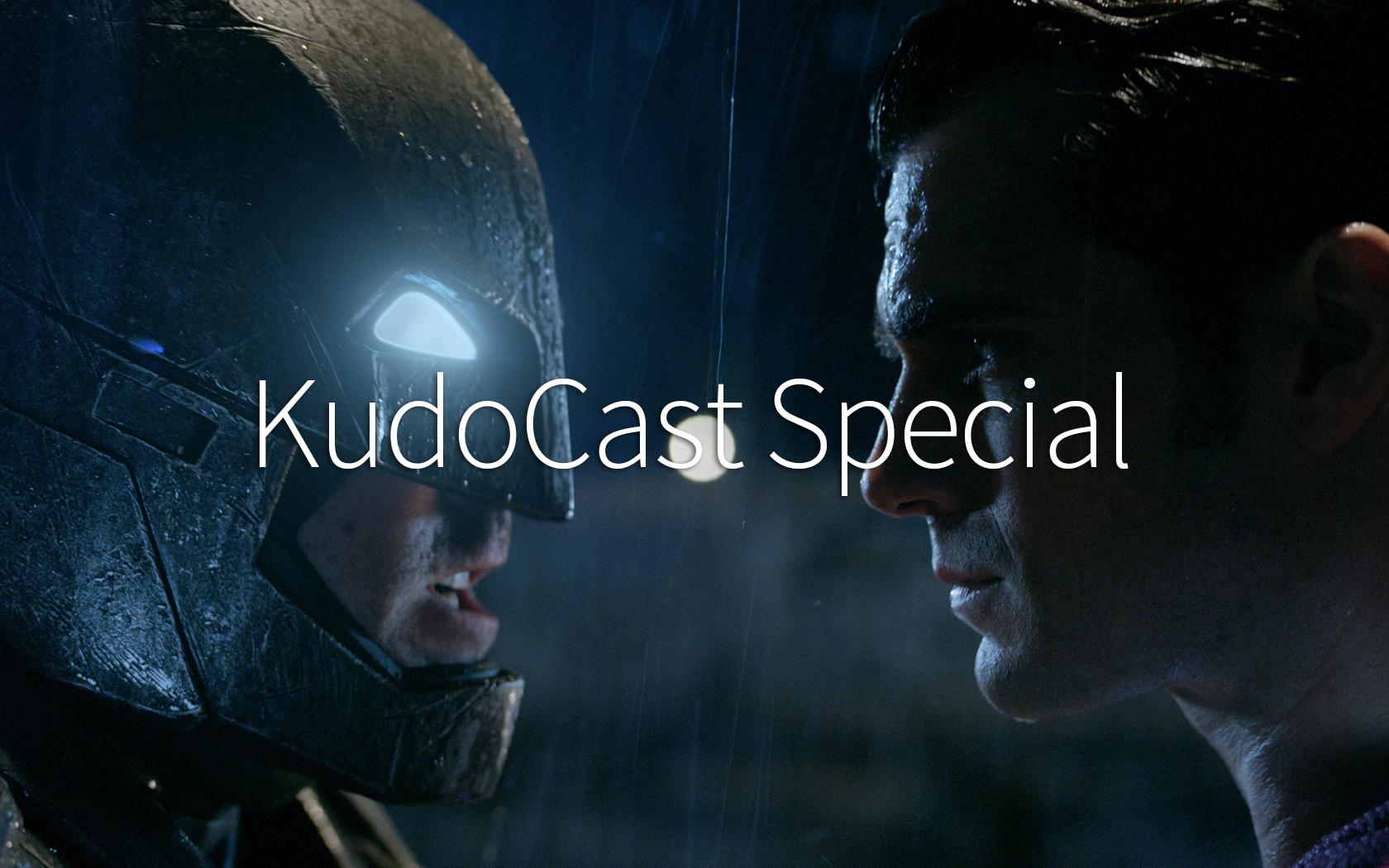 KudoCast_Special_BvS.jpg