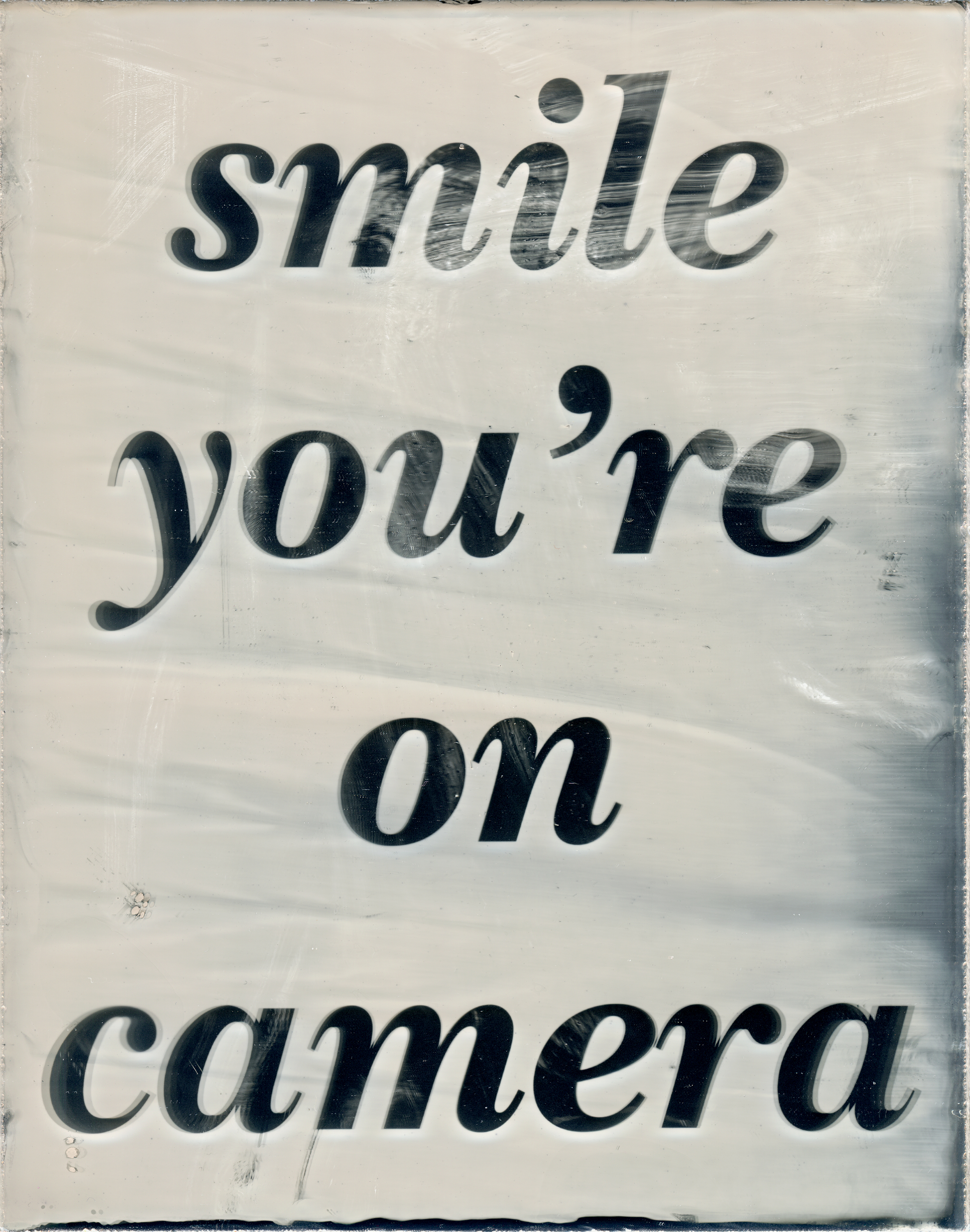 Smile You're on Camera (2019) wet collodion on acrylic mirror