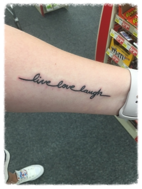 Live Love Laugh. My favorite quote. I know Love and Laugh are backwards but I prefer it that way because Love is the most important and it should be in the middle.