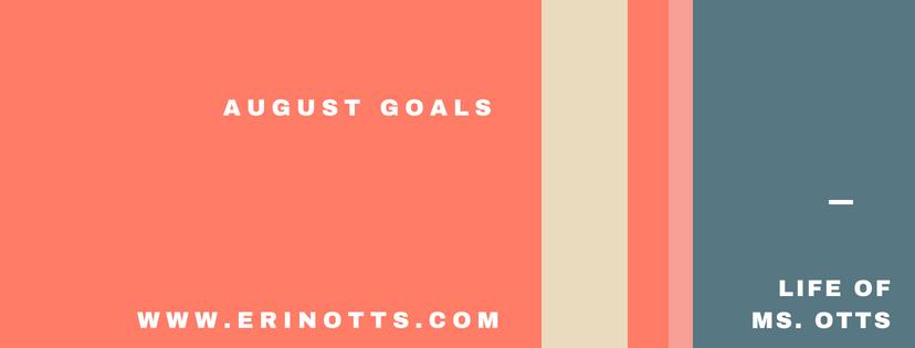 August Goals.png