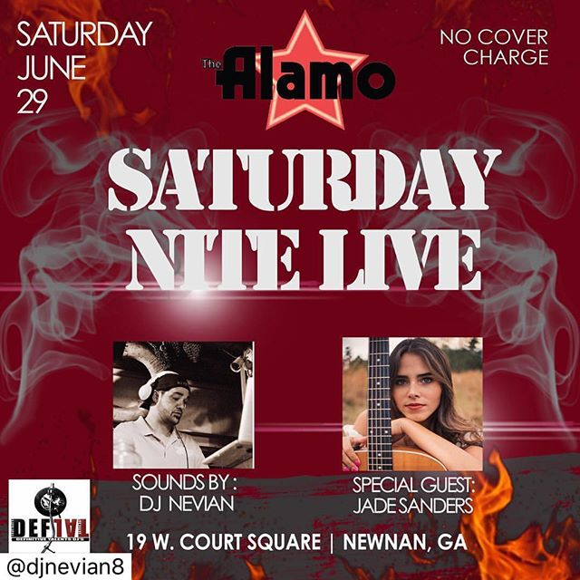Next SATURDAY night! Get there early to check out special guest JADE SANDERS making her 1st appearance at the Alamo Newnan! I'll be DJ'n after and dropping a lil heat for ya to dance to! Come early and stay late! SHARE AND REPOST PLZ N TY! ••••••••••••••••••••••••••••••••• THIS Saturday night y'all!!! Playing a little set before @djnevian8 😝  I go on at 845! my GA peeps come party with us! 🔥🥃🙌🏼