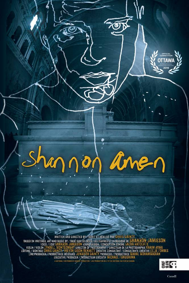 Shannon Amen - 2019   11m   Animated Drama ShortA mixed media film about Chris Dainty's childhood best friend and emerging artist, Shannon Jamieson (aka Amen), who took her own life in 2006.Directed by Chris Dainty.Produced by Maral Mohammadian, National Film Board of Canada.