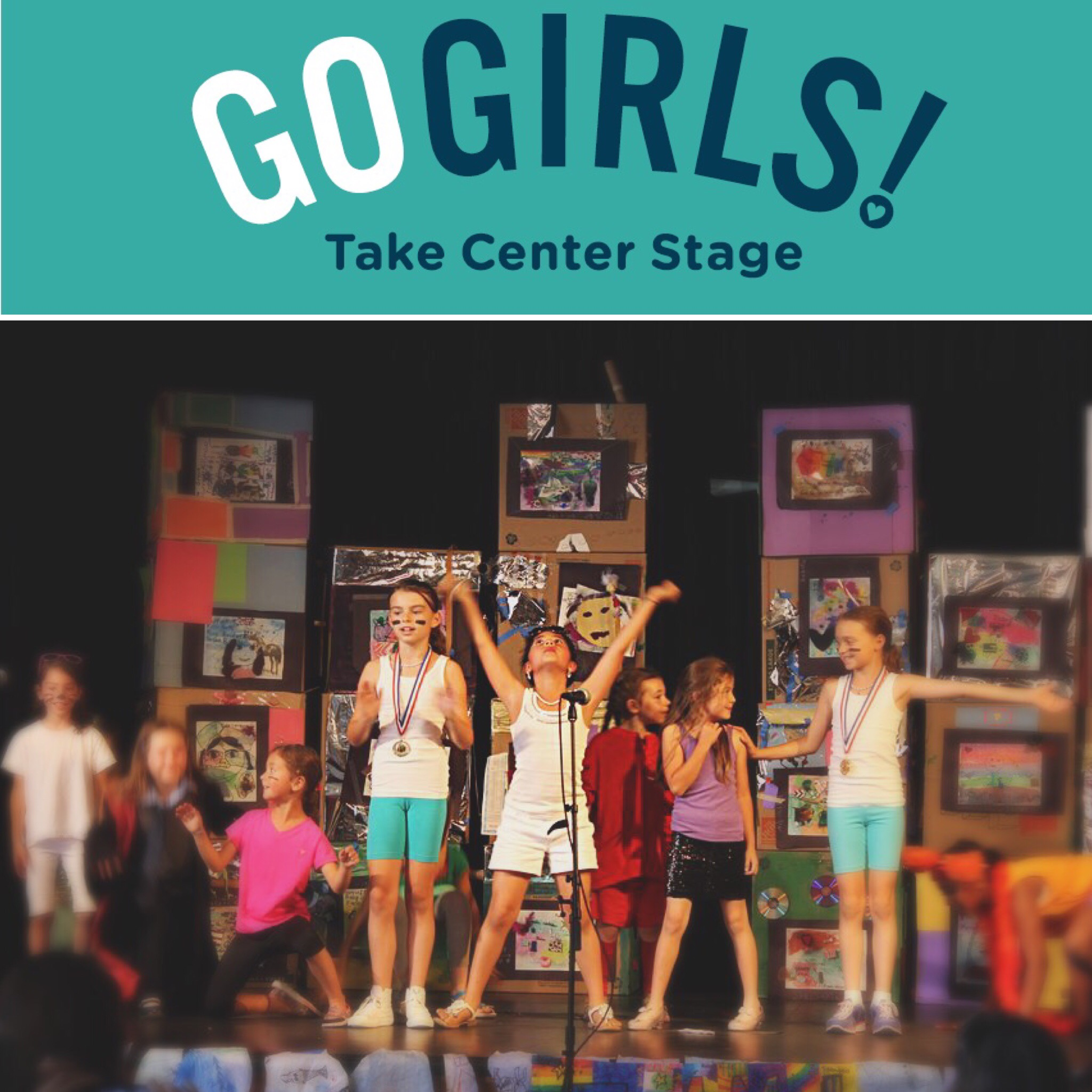 Go Girls Camp - A 2-week summer program to empower young girls to take center stage.
