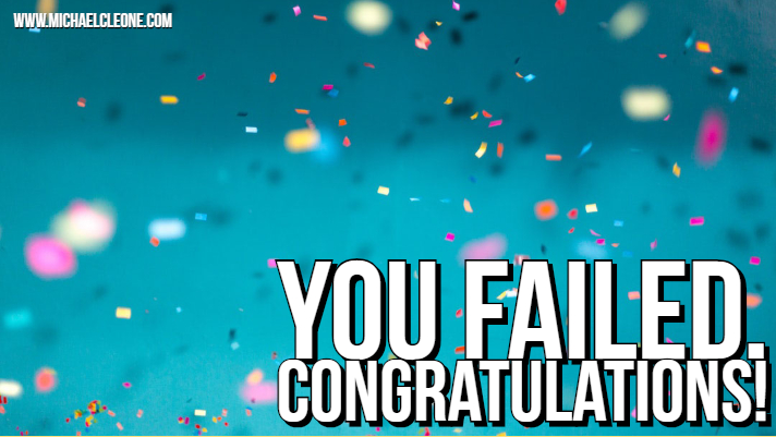Blog - You Failed - Congratulations.jpg