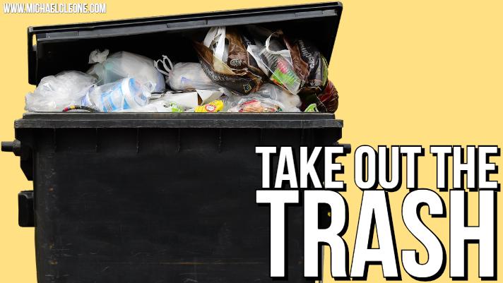 Blog - Take Out the Trash.jpg
