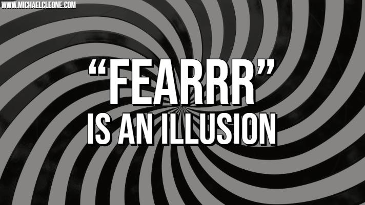 feaRRR is an Illusion.jpg