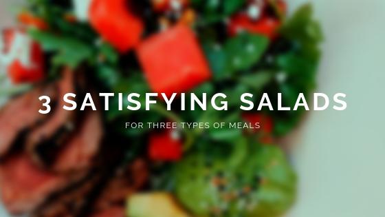 3 Satisfying Salads.png