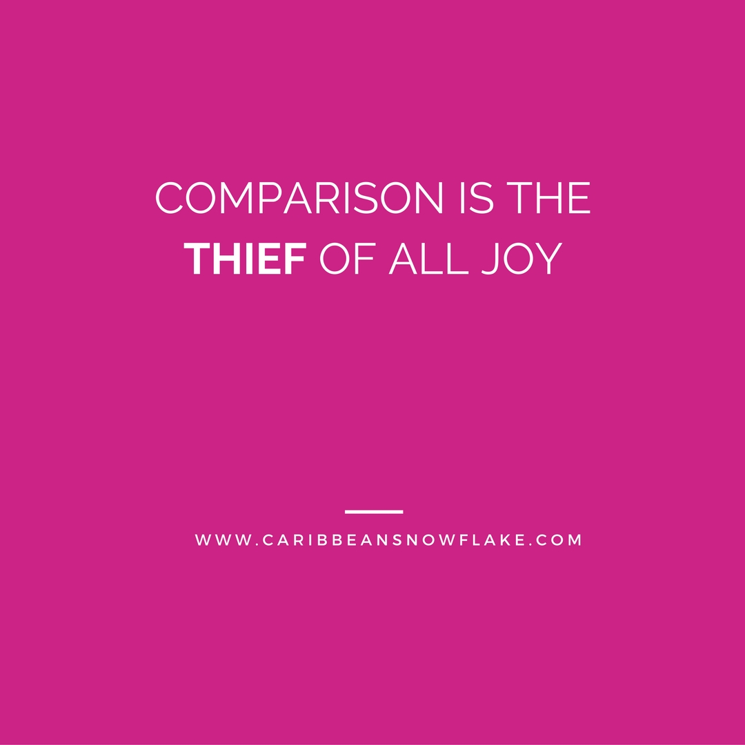COMPARISON IS THE THIEF OF ALL JOY.jpg