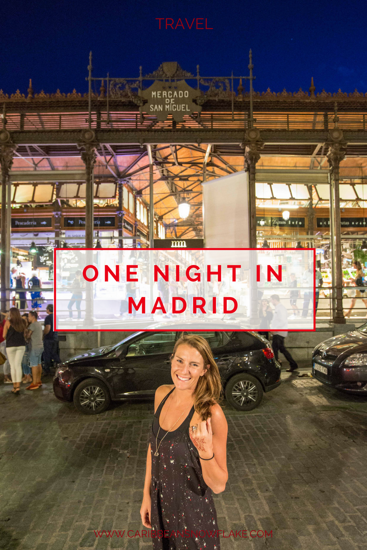What to do during a one night layover in Madrid. Guide from www.caribbeansnowflake.com.png