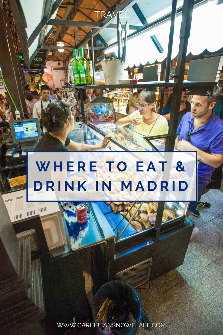 A guide to eating and drinking in Madrid from www.caribbeansnowflake.com