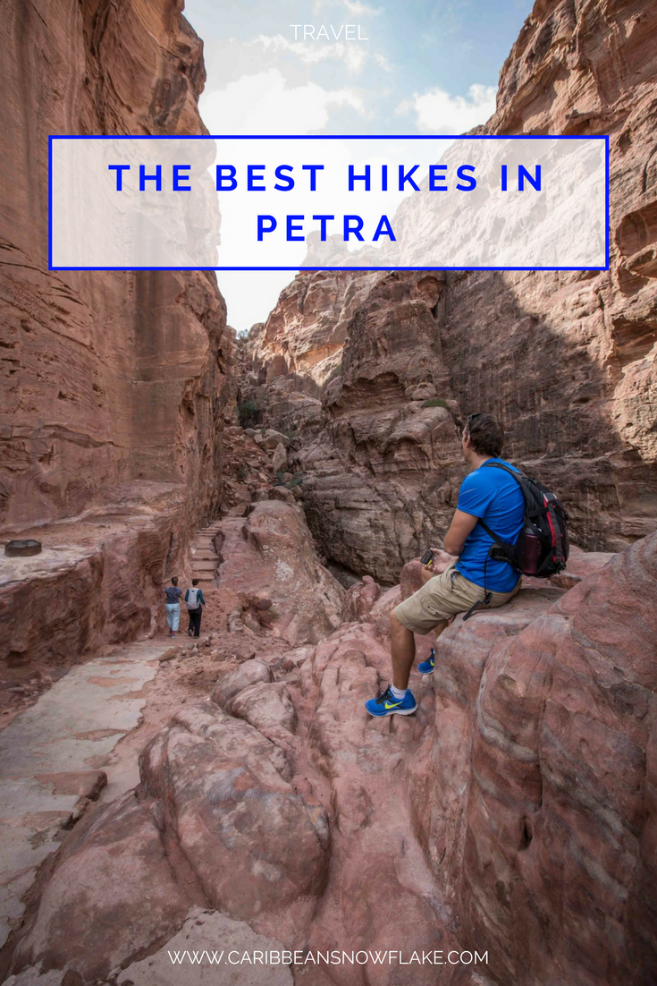 a guide to the best hikes in Petra, Jordan. www.caribbeansnowflake.com.png