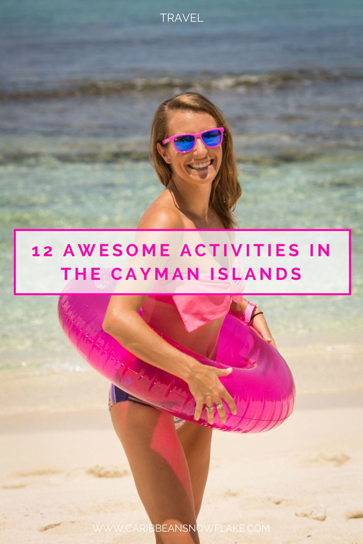 12 of the best things to do in the Cayman Islands from a local expat.png