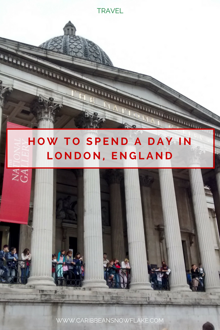 How to spend a day in London, UK from www.caribbeansnowflake.com.png
