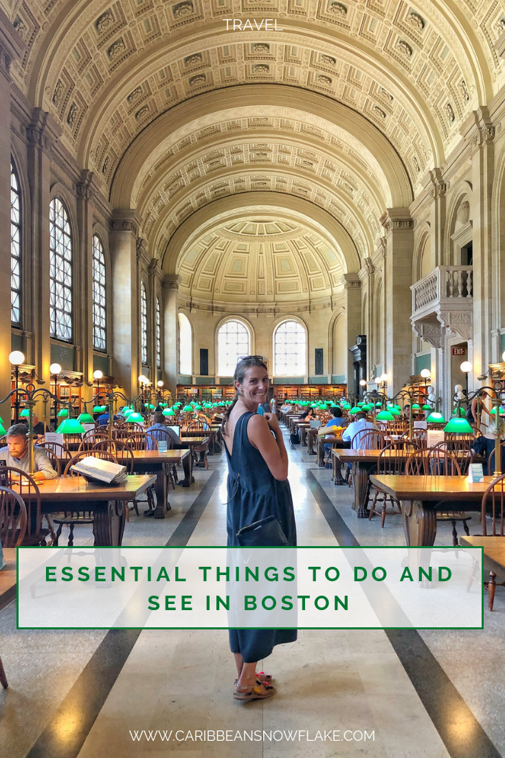 Essential things to do if you're visiting Boston. Full travel guide on www.caribbeansnowflake.com.png