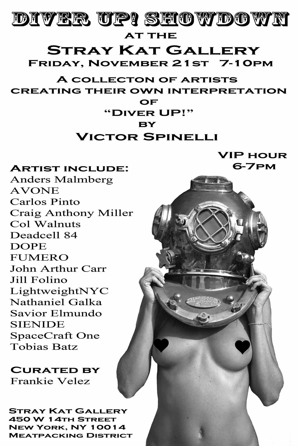 """STOP PRESS.  I am extremely honored that Art curator, Frankie Velez originated the idea to have a show centered around 16 other artists to create their own interpretation of my image, """"Diver UP!"""". This bang out event,  """"Diver UP! Showdown""""  will happen in NYC's famed Meatpacking District at the Stray Kat Gallery on November 21st, 2014. 450 W 14th and the Highline (10th Ave). Hope to see you there!"""