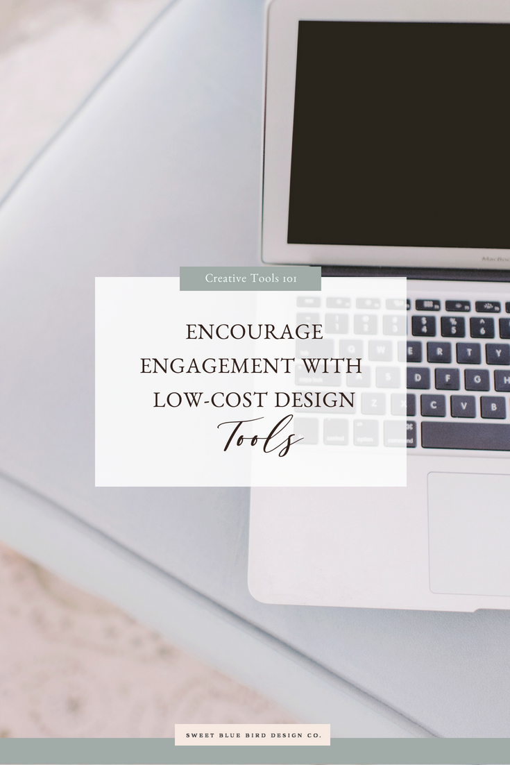 Encourage Engagement with Low-Cost Design Tools