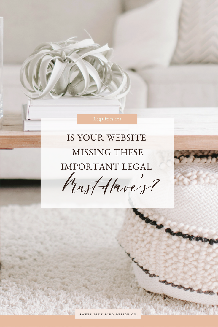 Is Your Website Missing These Important Legal Must-Have's?