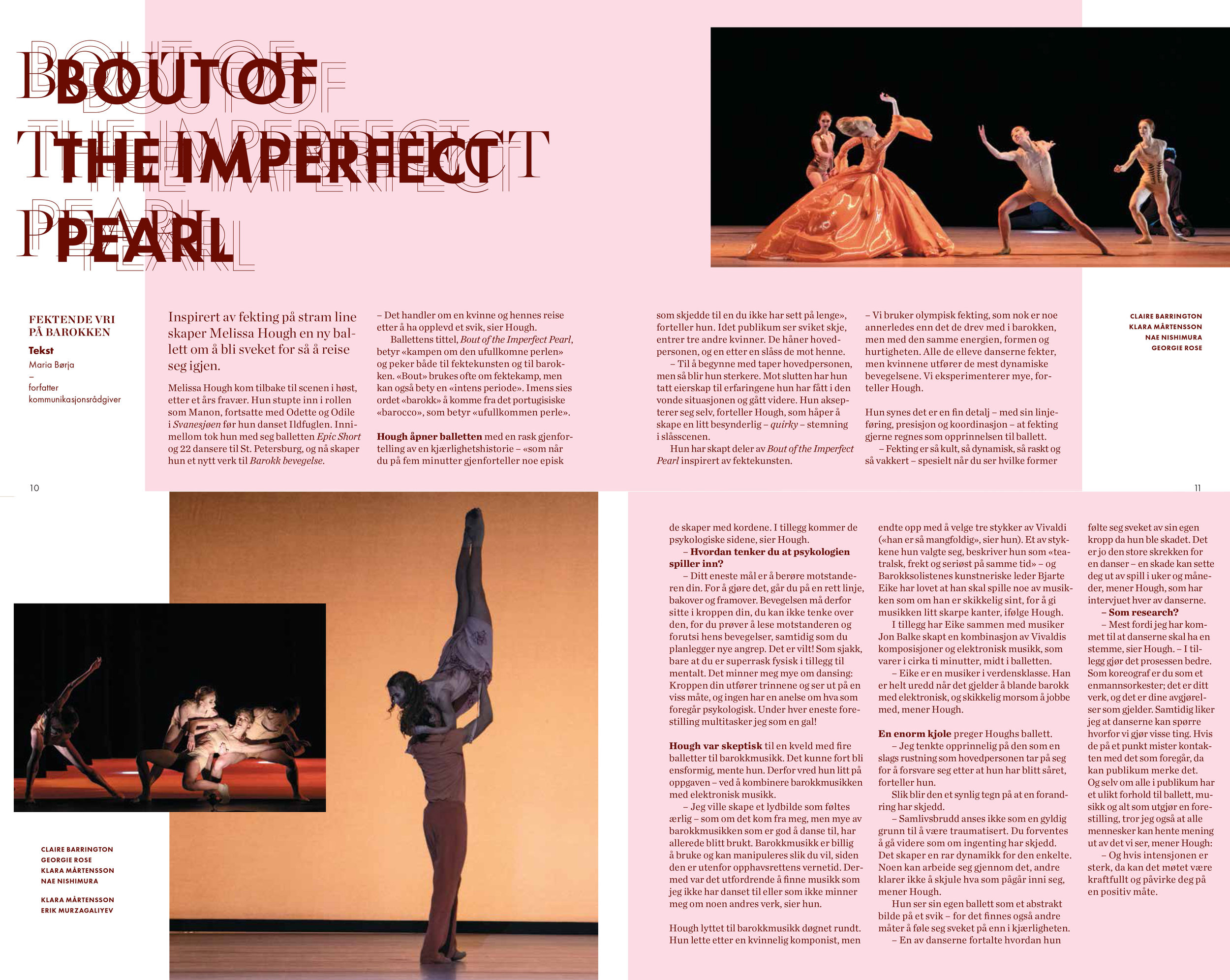 Intervju med Melissa Hough om hennes nye ballett  Bout of the Imperfect Pearl.  Faksimile fra forestillingsprogrammet, design: Live Molvær, foto: Erik Berg
