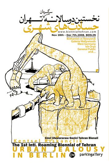 Urban Jealousy - Roaming Biennial of Tehran - Berlin2008