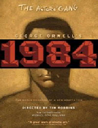 """1984"" directed by Tim Robbins at the Actors Gang"