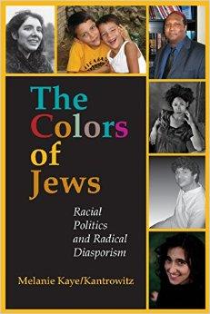 Jordan Elgrably interviewed in   The Colors of Jews  : Racial Politics and Radical Diasporism, by Melanie Kaye/Kantrowitz (Indiana, 2007)