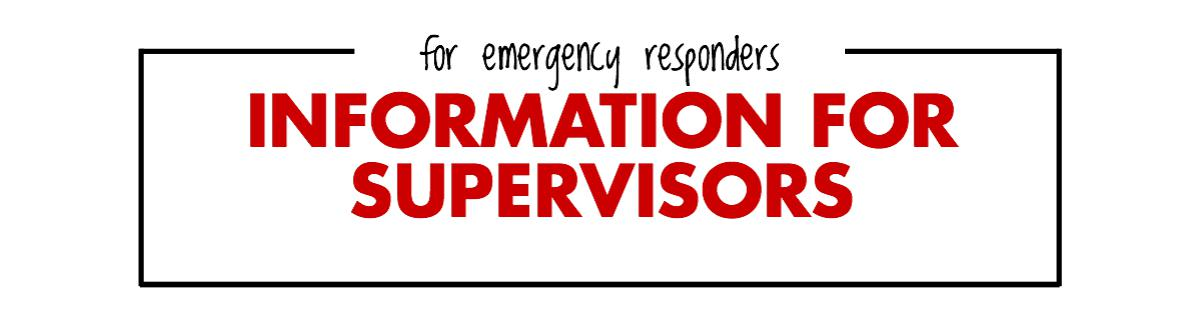 information for supervisors