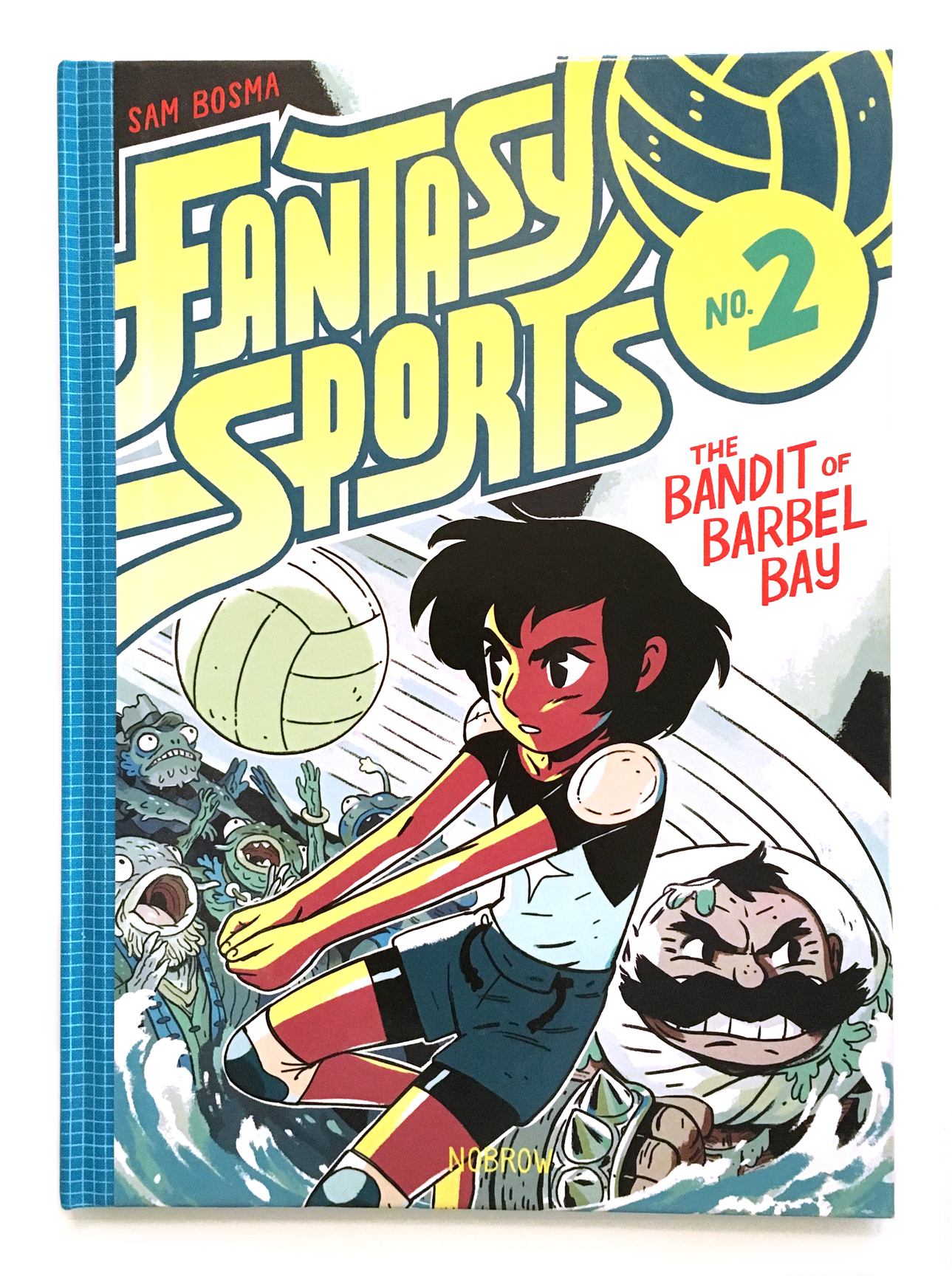 Fantasy Sports #2: The Bandit of Barbel Bay