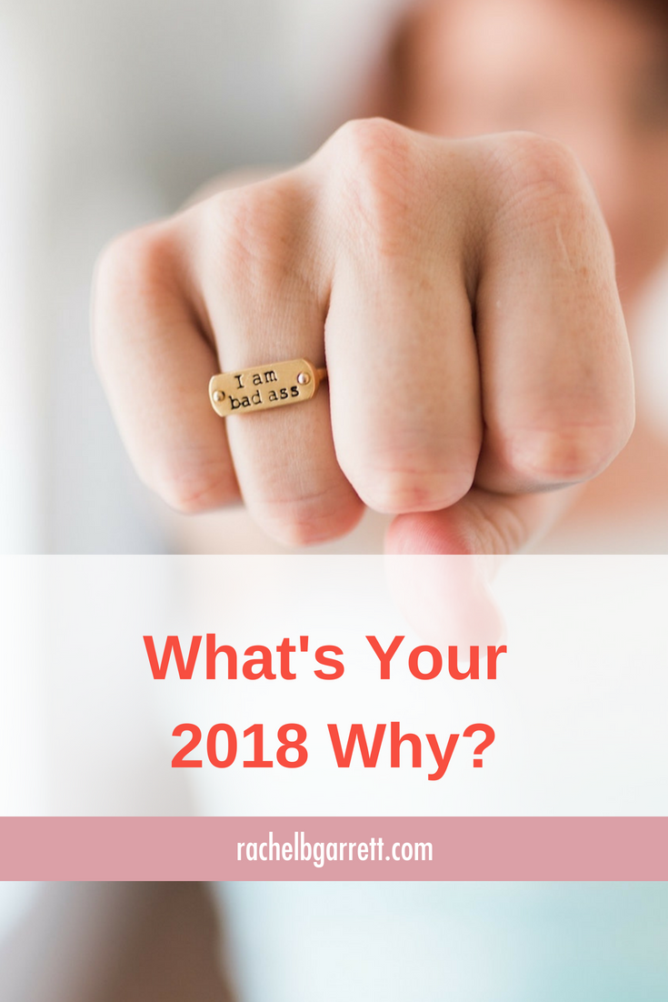 what's your why, 2018 goals, position of power, career women
