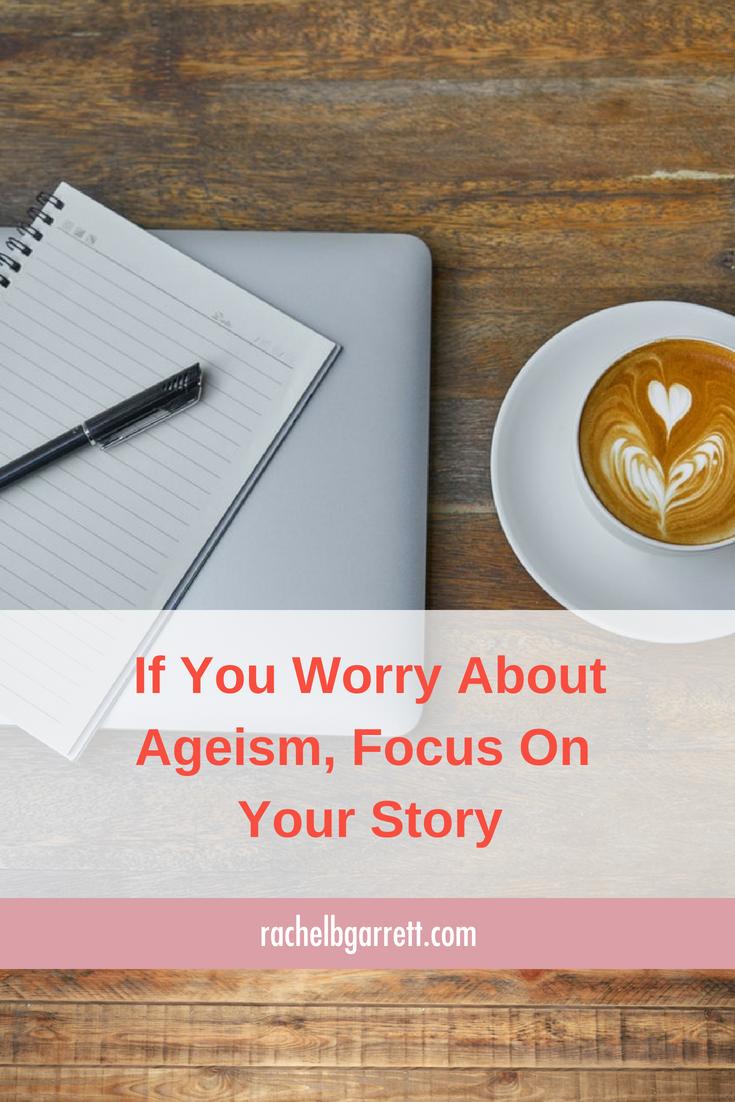 ageism, worry, marketable skills, rewrite the narrative