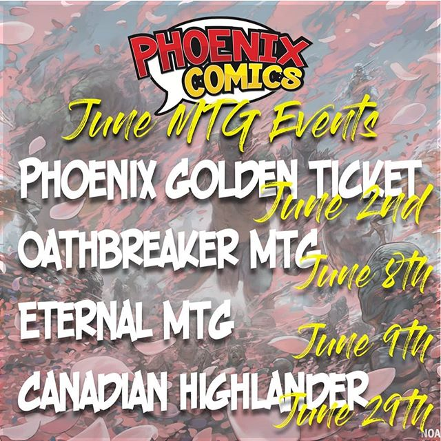 Wondering what's taking place at Phoenix next month? Here are the all of upcoming MTG events :). Check our FB for more details on each event!