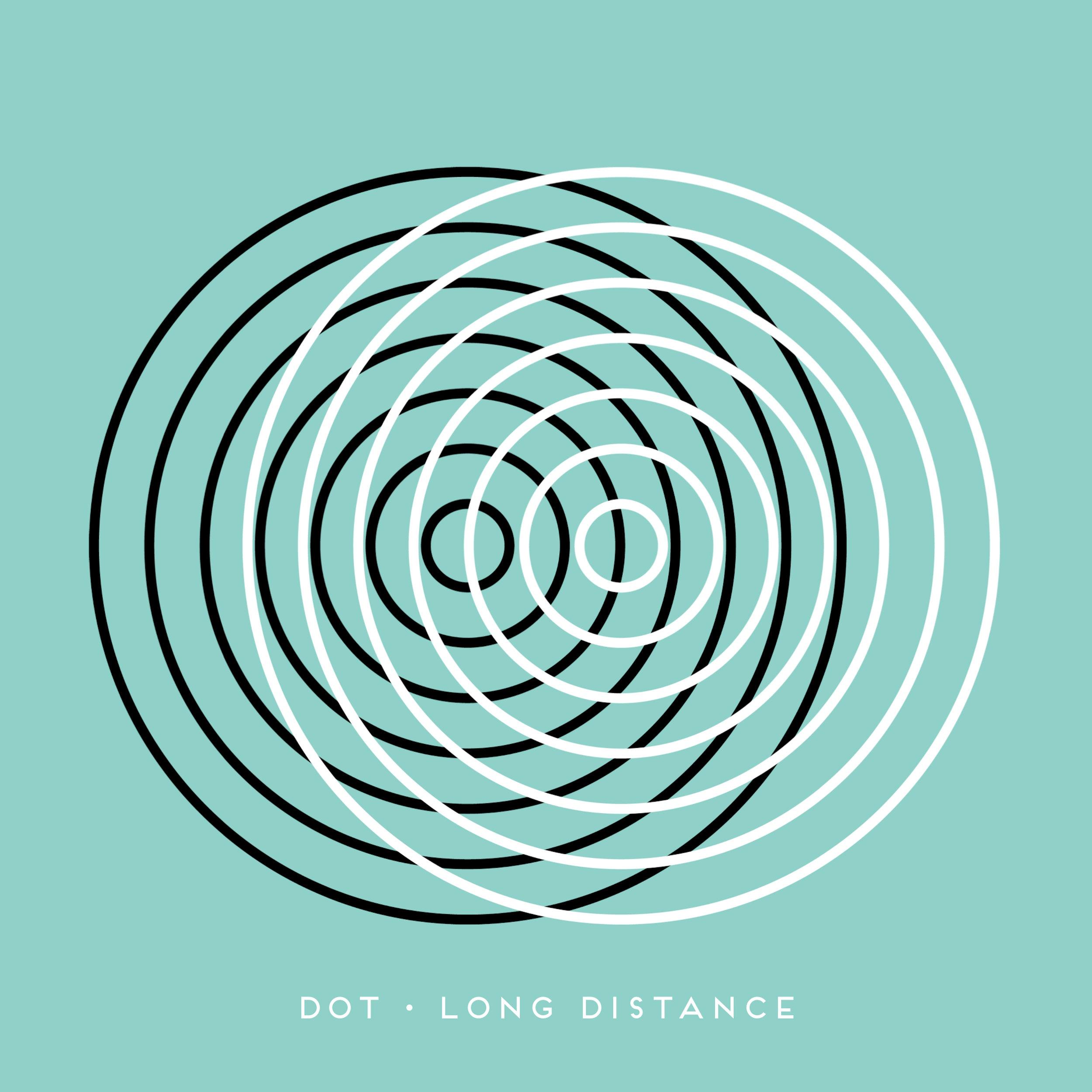 Dot - Long Distance ARTWORK.jpg