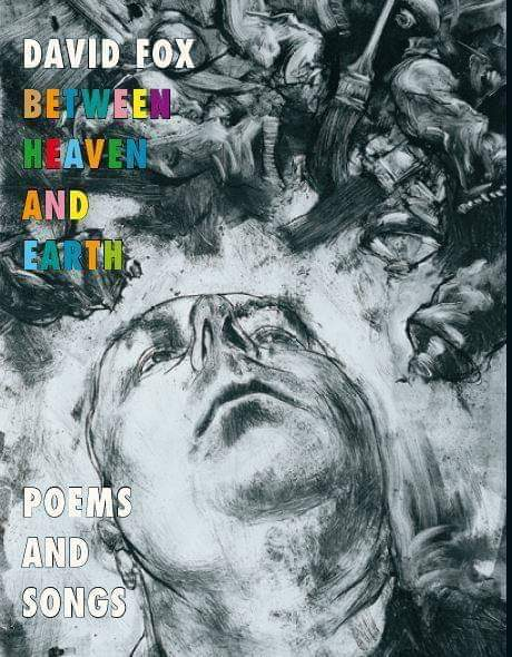 Some poems and songs from my new book Between Heaven and Earth