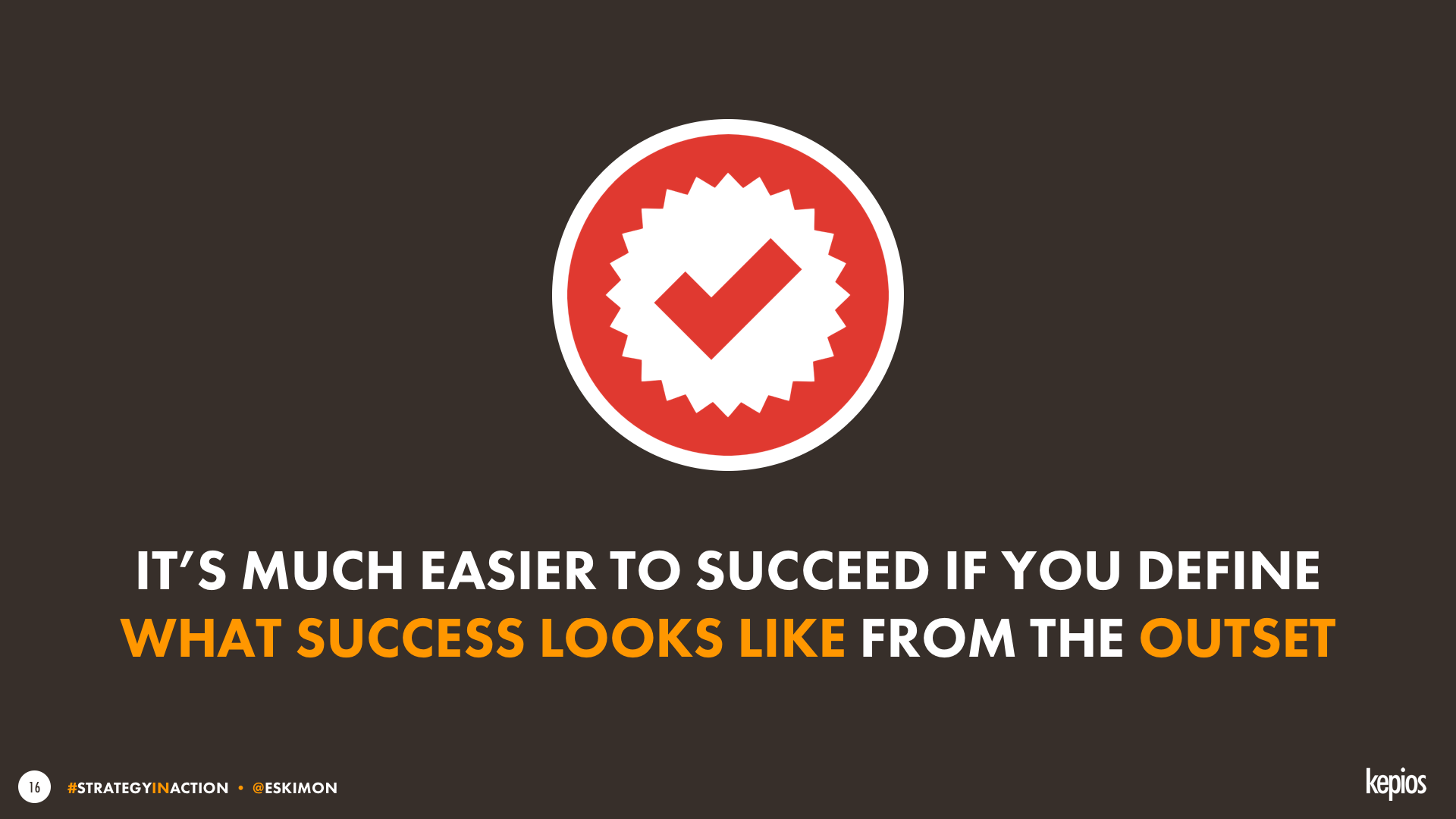 Success is easier if you know what it looks like