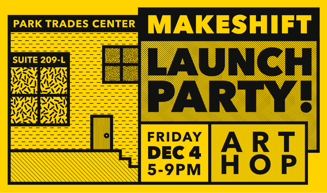 Makeshift Launch Party