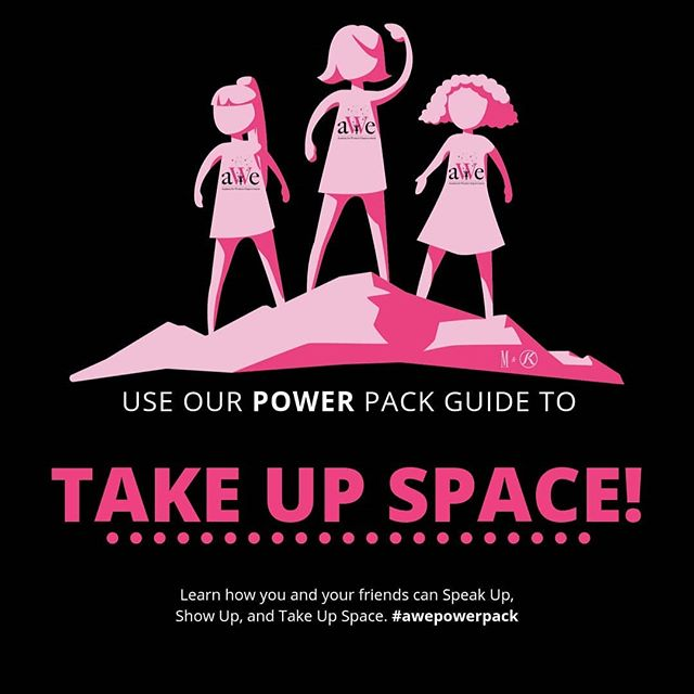 3 Things You Can Do to #TakeUpSpace TODAY. Celebrating #idg2019 💖  It's the 7th year that Academy for Women's Empowerment joined the movement. 🔗Go to our website (link on our bio, stories or IGTV) and check what you can do right away: 🌸1. If you have 7 seconds 🌸2. If you have 7 minutes 🌸3. If you have 7 hours. 💐Check our POWER Pack Guide to Take Up Space and connect with us using the hashtag #awePowerPack  Come back every friday for new  PowerPacks 🎉😎and let us know in the comments: 🎉How are you celebrating IDG?