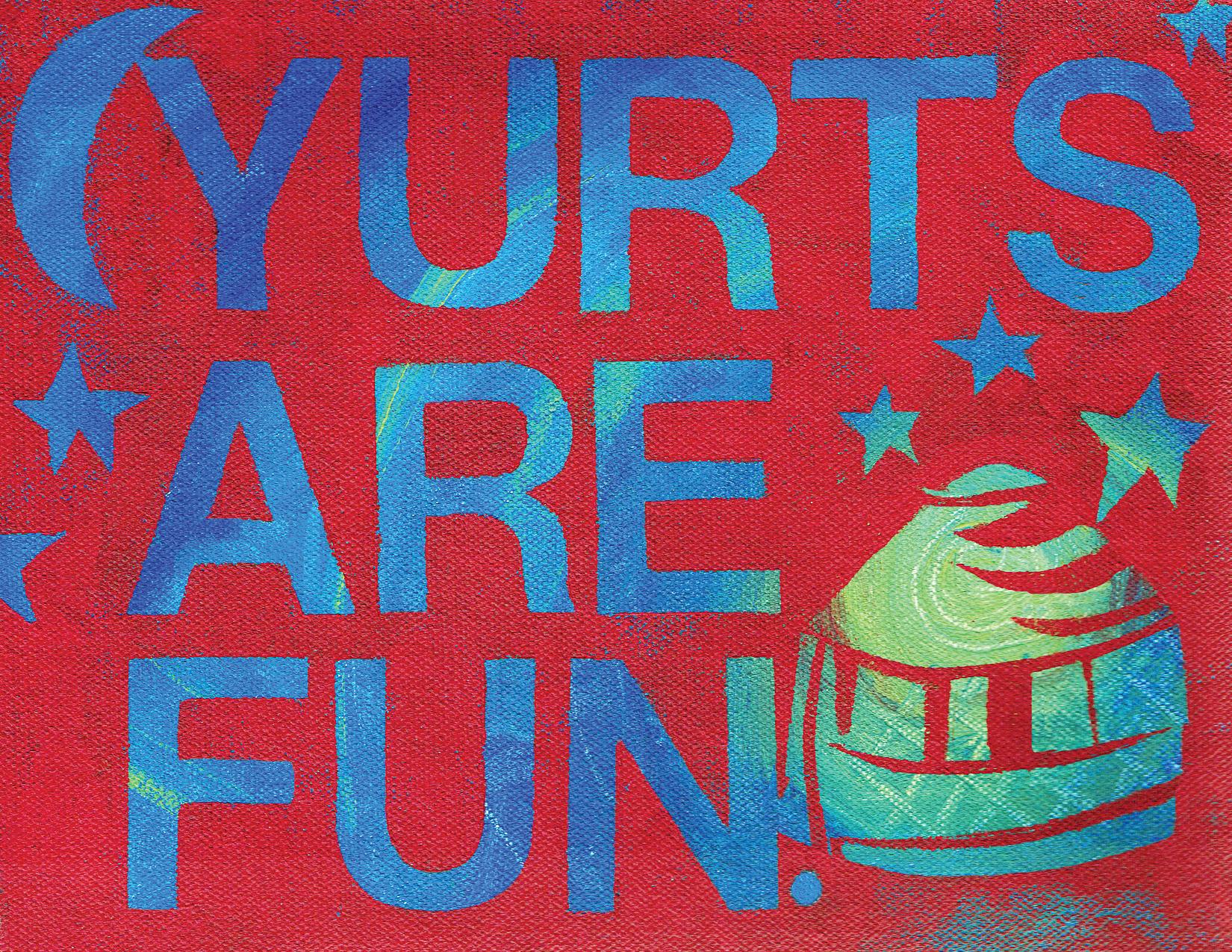 Yurts Are Fun