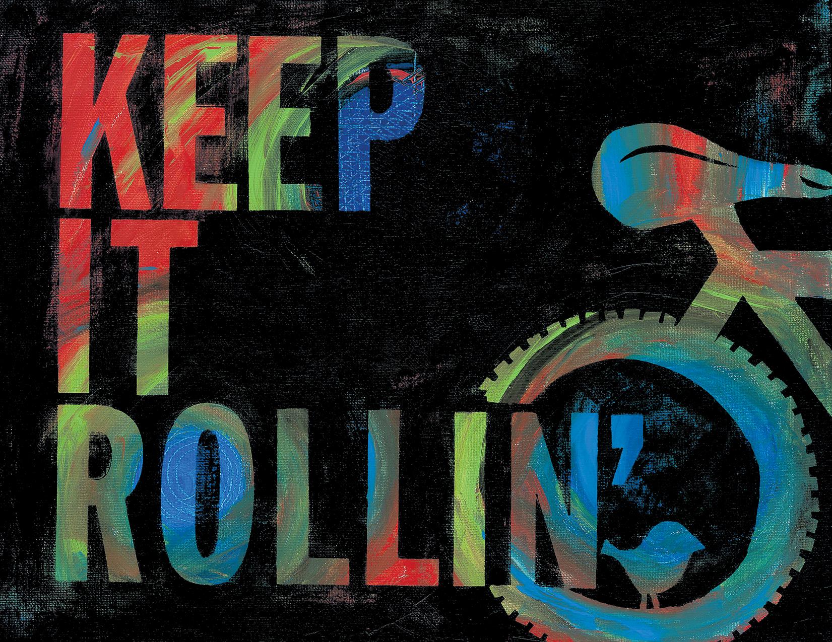 Keep It Rollin'