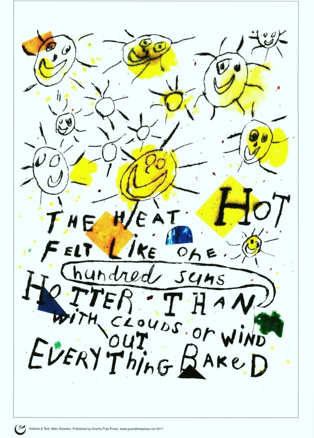 "Hot Hot Hot  , 11"" x 14,"" on cardstock, signed, 2017,   $20 (Incl. mailing in the US)"