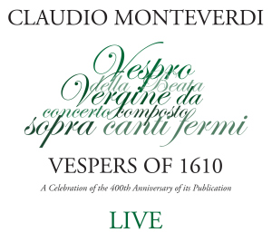 MONTEVERDI VESPERS OF 1610  Click to purchase