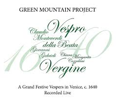 GREEN MOUNTAIN PROJECT A Grand Festive Vespers: 2012  Click to purchase