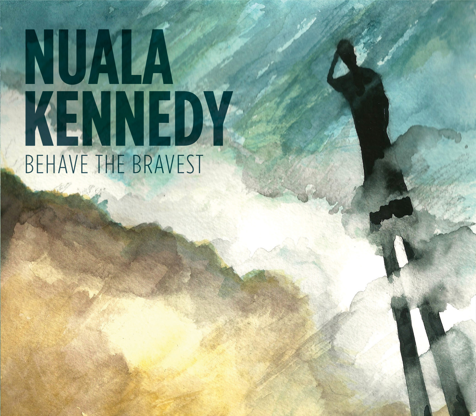 Nuala Kennedy Behave the Bravest
