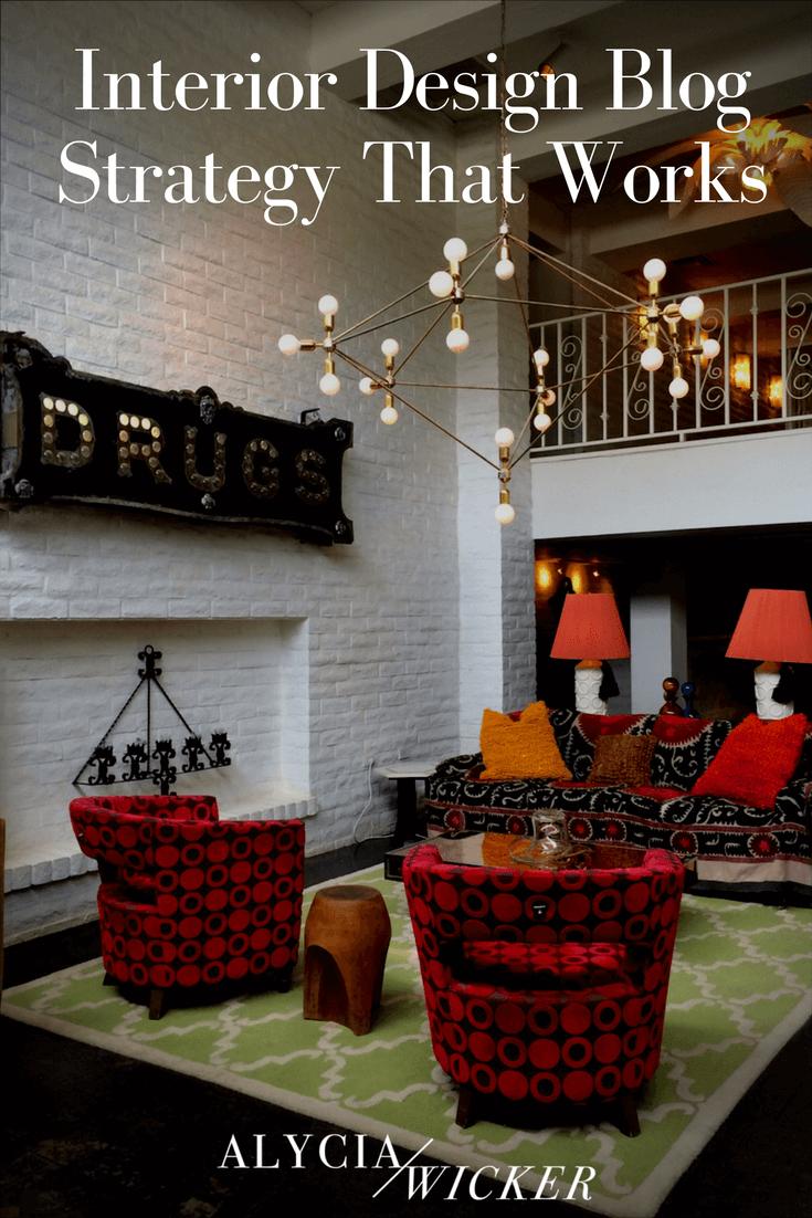 interior design blog strategy