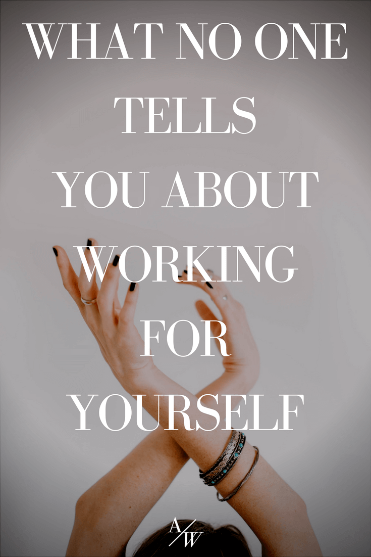 what no one tells you about working for yourself