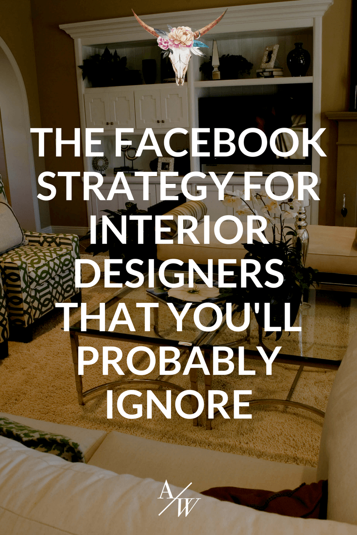 facebook strategy for interior designers