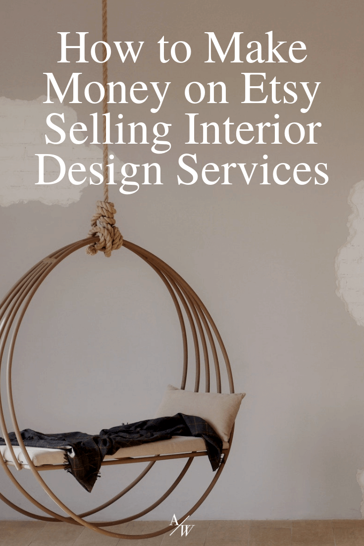 how-to-make-money-on-etsy-selling-interior-design-services