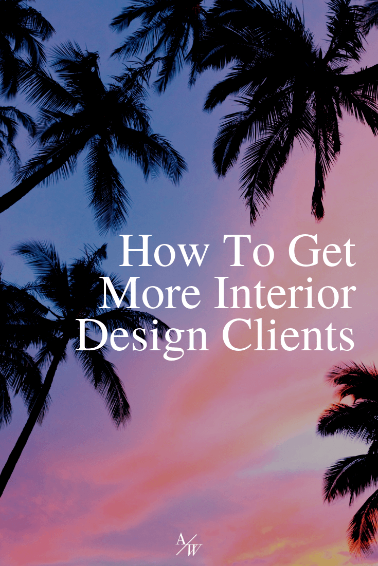 how-to-get-more-interior-design-clients