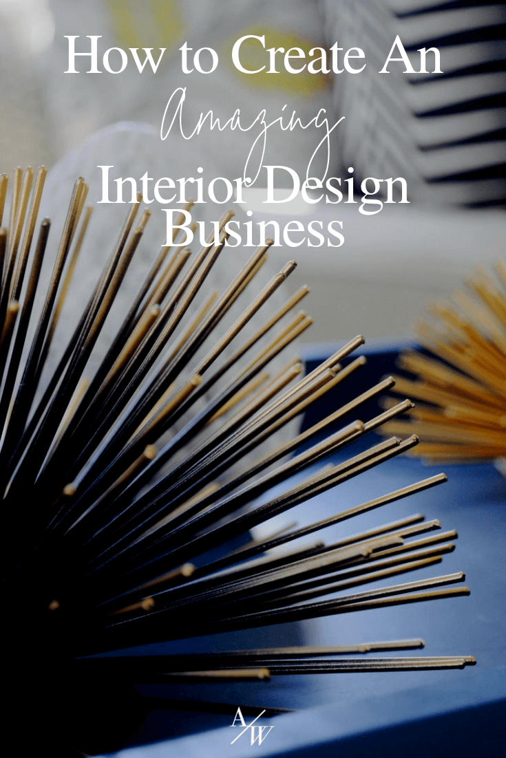 How to Create An Interior Design Business-.png