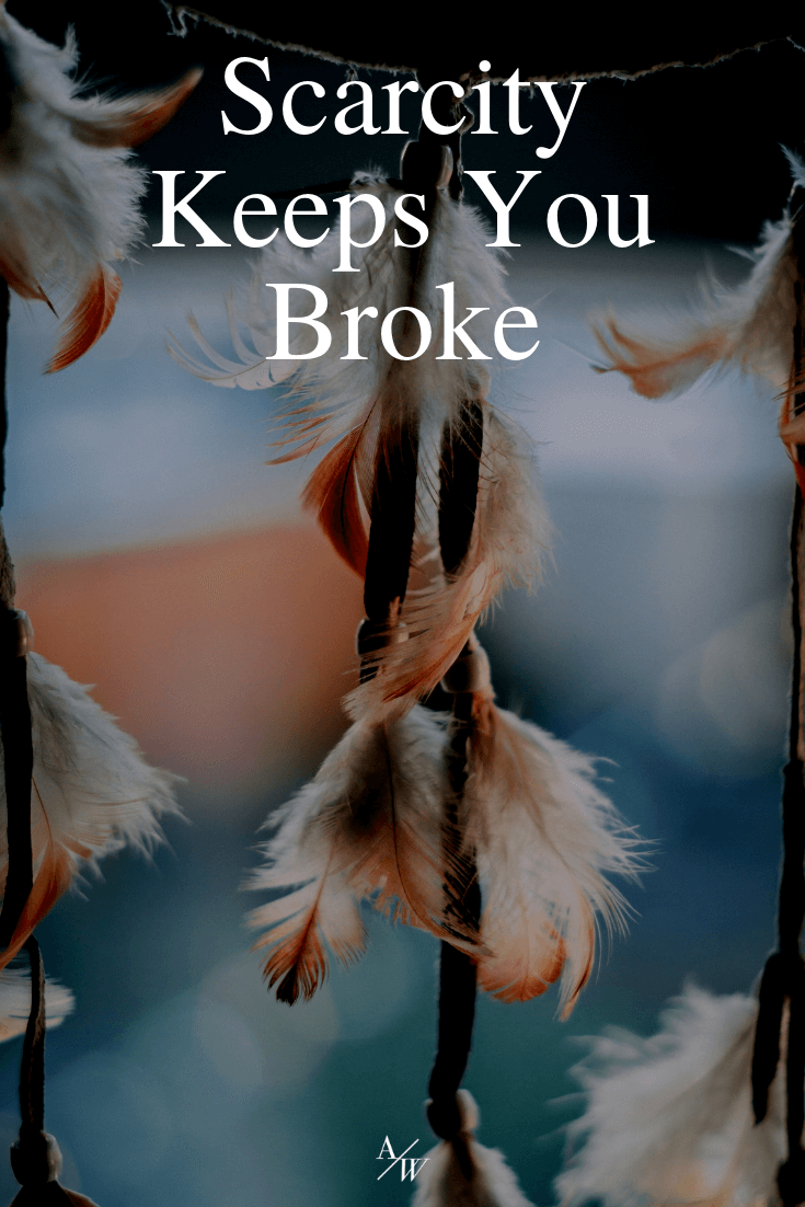 scarcity-keeps-you-broke-- (1).png