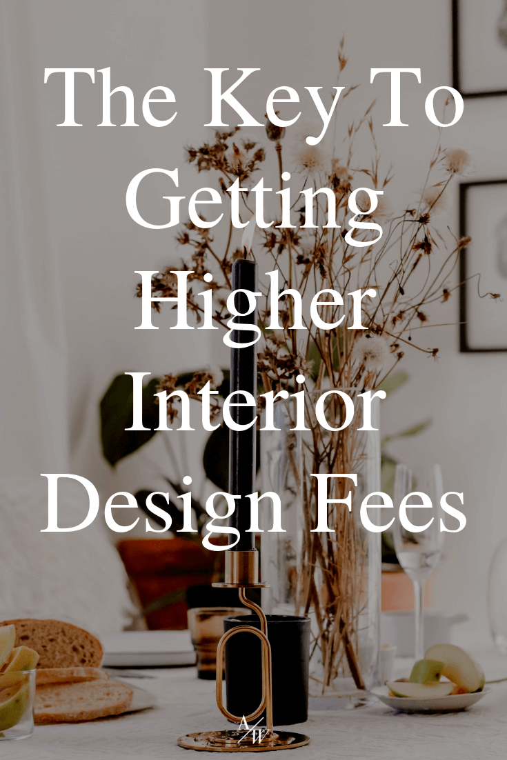 floral arrangement, text: higher interior design fees